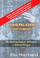 Overload Information by Elio Marchand