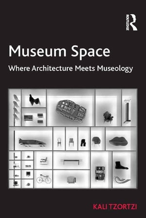 Museum Space Where Architecture Meets Museology