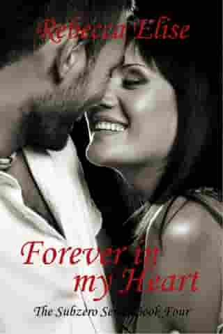 Forever in my Heart: The Subzero Series, #4