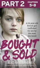 Bought and Sold (Part 2 of 3) by Megan Stephens
