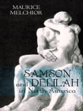 Samson and Delilah in North America 30223570-18f0-40c6-9f38-5170d9b2db47