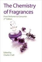 The Chemistry of Fragrances: From Perfumer to Consumer