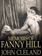 Fanny Hill Memoirs of a Woman of Pleasure by John Cleland