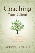 Coaching Your Client 2f47a405-8d70-4a28-9738-59bfe0718541