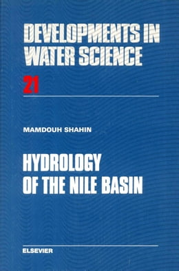 Book Hydrology of the Nile Basin by Shahin, M.M.A.