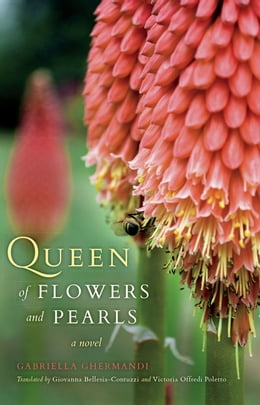 Book Queen of Flowers and Pearls: A Novel by Gabriella Ghermandi