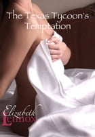 The Texas Tycoon's Temptation by Elizabeth Lennox