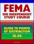 21st Century FEMA Study Course: Guide to Points of Distribution (POD) for Emergency Managers (IS-26) - Staffing, Procedures, Safety, Equipment, USACE Army Corps of Engineers 8c70bd5d-1940-44b3-be71-7677c1d3b812