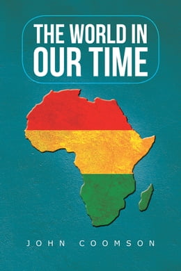 Book The World In Our Time by John Coomson