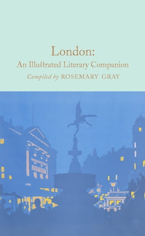 London: An Illustrated Literary Companion