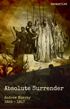 Absolute Surrender by Andrew Murray