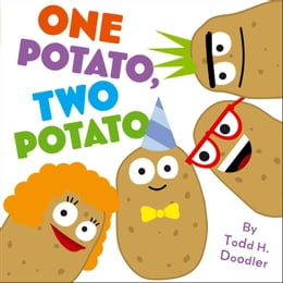 Book One Potato, Two Potato: with audio recording by Todd H. Doodler