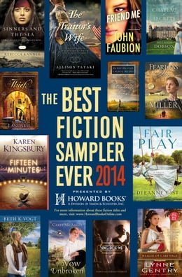 Book The Best Fiction Sampler Ever 2014 - Howard Books: A Free Sampling of Spring Fiction Titles by Rebecca Kanner