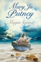 Magia lejana by Mary Jo Putney