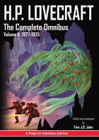 H.P. Lovecraft, The Complete Omnibus Collection, Volume II: 1927-1935 by Howard Phillips Lovecraft