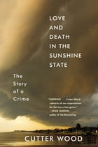 Love and Death in the Sunshine State Cover Image