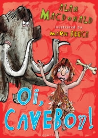 Oi, Caveboy!: Iggy the Urk:Book 1
