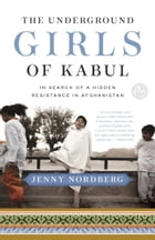 The Underground Girls of Kabul Cover Image