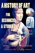 9786155529283 - A.A. Milne, Clara E. Clement, Murat Ukray: A History of Art for Beginners and Students - Könyv