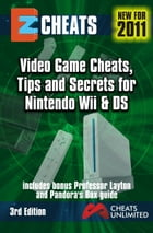 Nintendo Wii & DS: Video game cheats tips and secrets for Nintendo Wii and DS by The Cheat Mistress