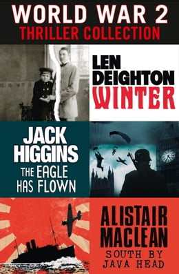 Book World War 2 Thriller Collection: Winter, The Eagle Has Flown, South by Java Head by Len Deighton