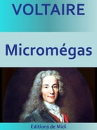 Micromégas: Edition intégrale by VOLTAIRE