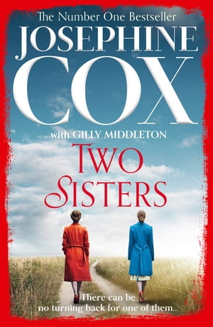 Two Sisters by Josephine Cox