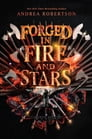 Forged in Fire and Stars Cover Image