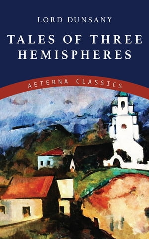 Tales of Three Hemispheres