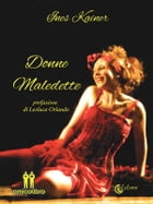 Donne Maledette by Ines Kainer