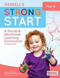 Merrell's Strong Start—Pre-K: A Social and Emotional Learning Curriculum, Second Edition