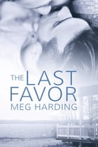 The Last Favor by Meg Harding