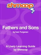Shmoop Literature Guide: Fathers and Sons by Shmoop