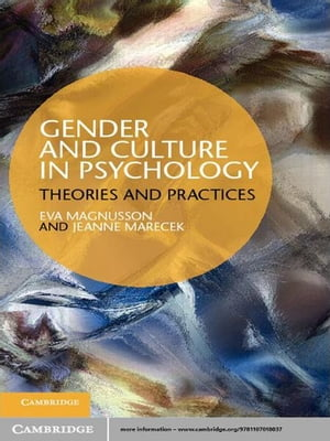 Gender and Culture in Psychology Theories and Practices