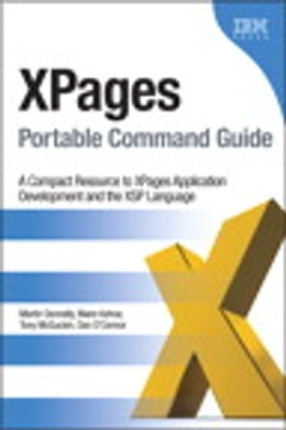 Book XPages Portable Command Guide: A Compact Resource to XPages Application Development and the XSP… by Martin Donnelly