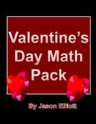 Valentine's Day Math Fun by Jason Elliott