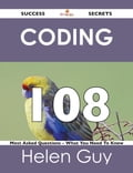 coding 108 Success Secrets - 108 Most Asked Questions On coding - What You Need To Know Deal