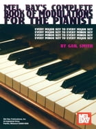 Complete Book of modulations for the Pianist by Gail Smith
