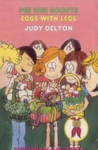 Pee Wee Scouts: Eggs with Legs by Judy Delton