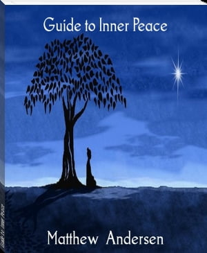 Guide to Inner Peace by Matthew Andersen