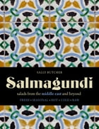 Salmagundi: salads from the middle east and beyond by Sally Butcher