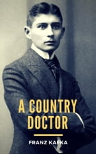 A Country Doctor by Franz Kafka
