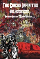 The Circus Infinitus: The Bidgee Code by Ethan Somerville