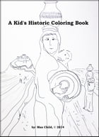 A Kid's Historic Coloring Book
