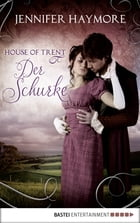 House of Trent - Der Schurke: Roman by Jennifer Haymore