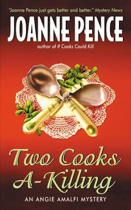 Book Two Cooks A-Killing: An Angie Amalfi Mystery by Joanne Pence