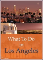 What To Do In Los Angeles by Richard Hauser