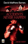 Accidents Never Happen dfb4edf3-a1fe-4b32-95f4-1c20e5664a1d