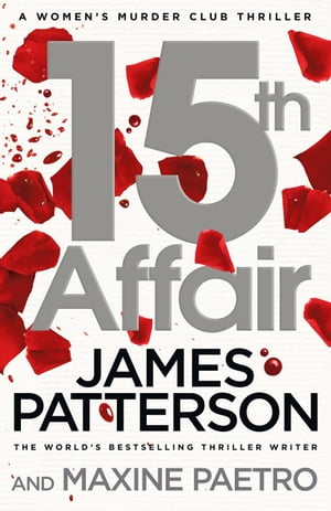 15th Affair (Women?s Murder Club 15)