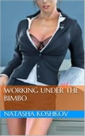 Working Under The Bimbo c9e56e91-83f8-4074-a096-0d0c8116572f